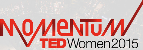TEDWomen 2015 Momentum